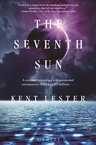 The Seventh Sun: A Novel: Lester, Kent