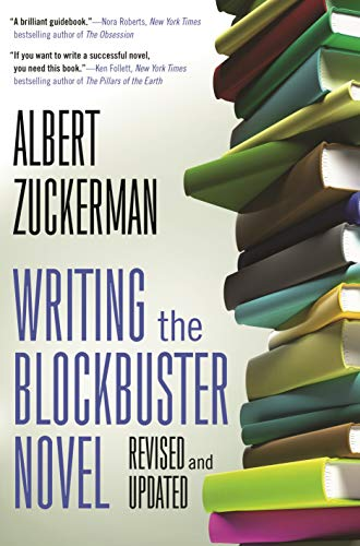 9780765382467: Writing the Blockbuster Novel