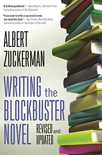 9780765382467: Writing the Blockbuster Novel
