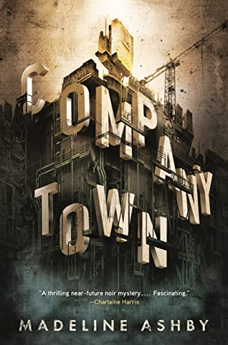 9780765382917: Company Town