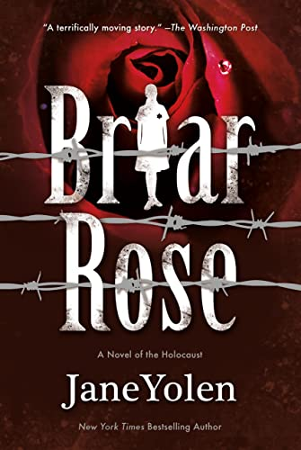 9780765382948: Briar Rose: A Novel of the Holocaust (Fairy Tales)