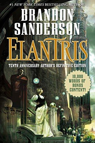 9780765383105: Elantris: Tenth Anniversary Author's Definitive Edition