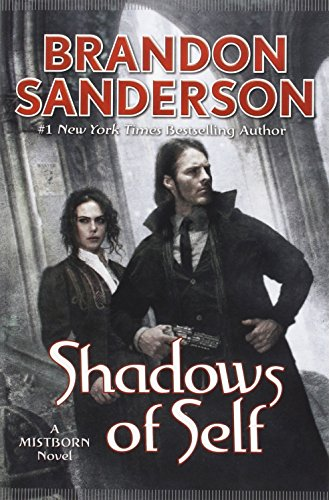 9780765383853: Shadows of Self: A Mistborn Novel
