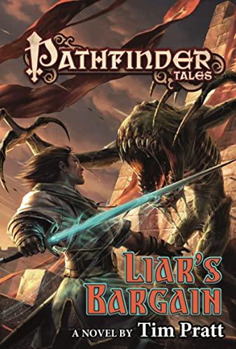 9780765384317: Pathfinder Tales: Liar's Bargain: A Novel