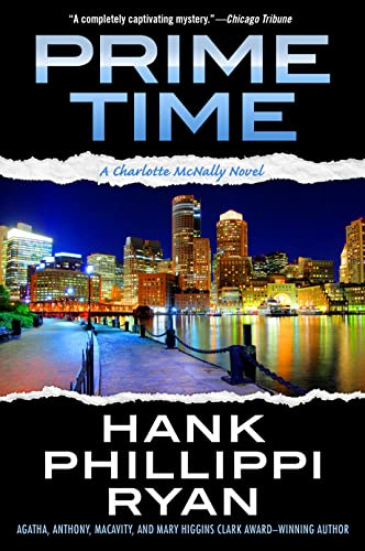 Prime Time: A Charlotte McNally Novel: Hank Phillippi Ryan
