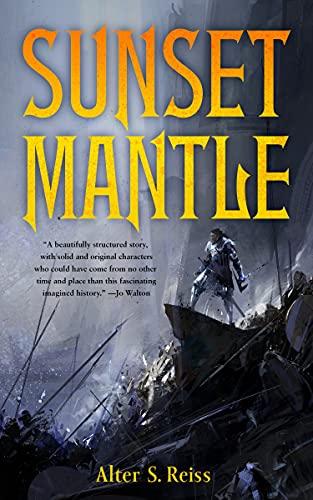 Sunset Mantle: Reiss, Alter S.