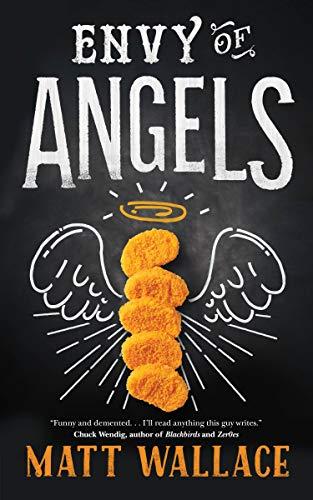 Envy of Angels: A Sin du Jour Affair: Matt Wallace