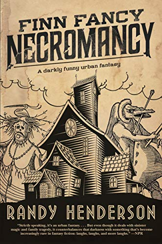 9780765385659: Finn Fancy Necromancy: The Familia Arcana, Book 1