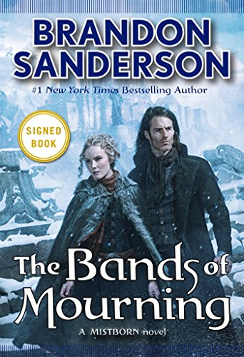 9780765386014: The Bands of Mourning: A Mistborn Novel Signed / Autographed Copy
