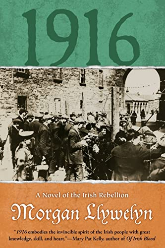 9780765386144: 1916: A Novel of the Irish Rebellion