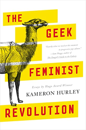 9780765386236: The Geek Feminist Revolution