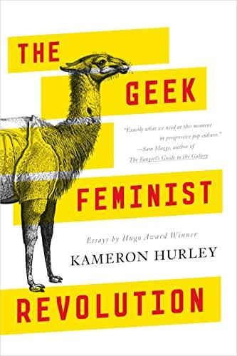 9780765386243: The Geek Feminist Revolution: Essays