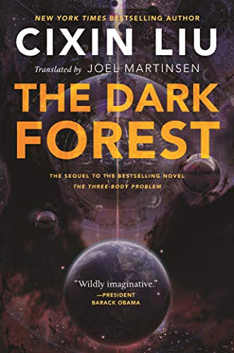 The Dark Forest (Remembrance of Earth's Past): Cixin Liu