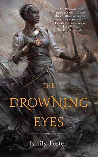 The Drowning Eyes: Emily Foster