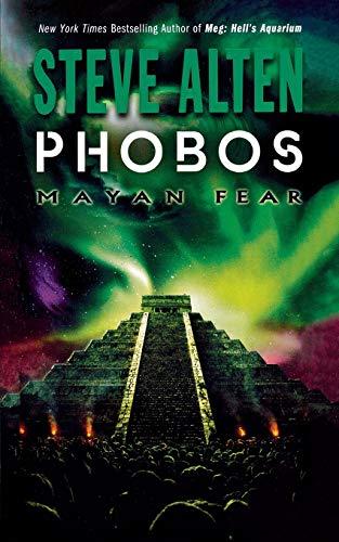 9780765387738: Phobos: Mayan Fear