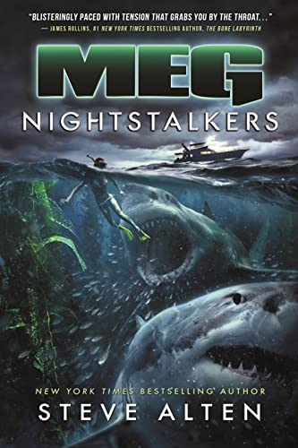 MEG: Nightstalkers: Steve Alten