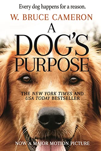 9780765388117: A Dog's Purpose. Movie Tie-In