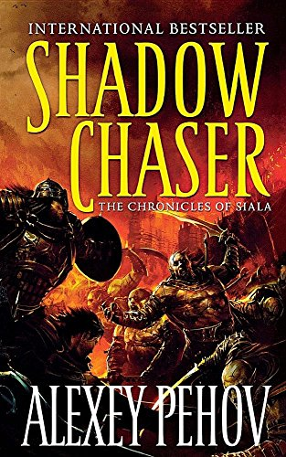 9780765388858: Shadow Chaser: Book Two of The Chronicles of Siala