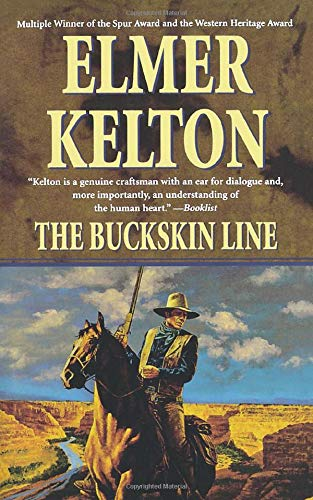 9780765390387: The Buckskin Line: A Novel of the Texas Rangers