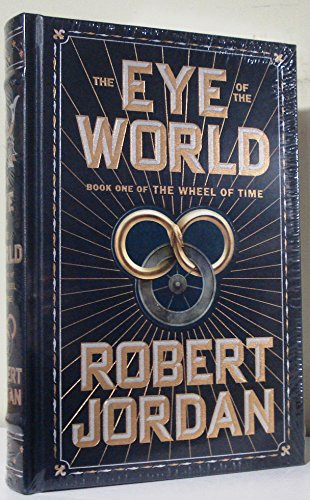 9780765390974: The Eye of the World. Book One of the Wheel of Time (Hardcover)