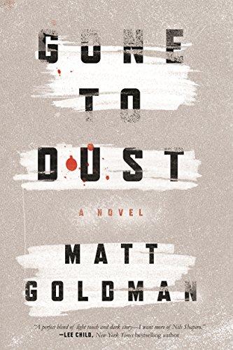 9780765391285: Gone to Dust: A Novel (Nils Shapiro, 1)