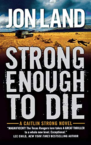 9780765392626: Strong Enough to Die: A Caitlin Strong Novel