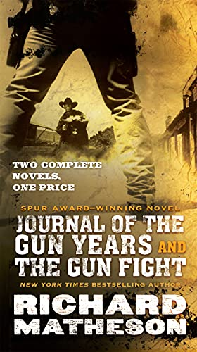 9780765393166: Journal of the Gun Years and The Gun Fight: Two Complete Noels