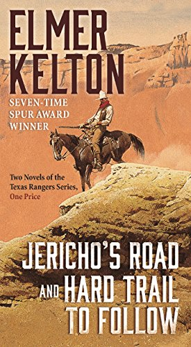 9780765393524: Jericho's Road and Hard Trail to Follow: Two Novels of the Texas Rangers Series (6 and 7)