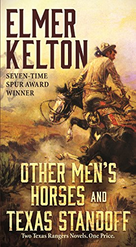 9780765393562: Other Men's Horses and Texas Standoff: Two Texas Rangers Novels