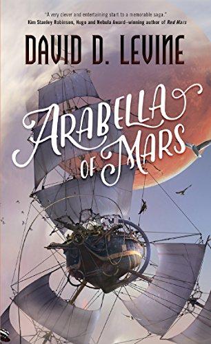 9780765394750: Arabella of Mars (The Adventures of Arabella Ashby)