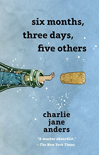Cover of the book, Six Months, Three Days, Five Others.