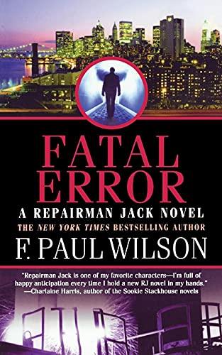 9780765395467: Fatal Error: A Repairman Jack Novel