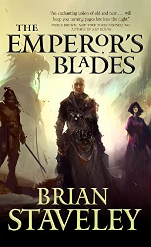 9780765395573: The Emperor's Blades (Chronicle of the Unhewn Throne)