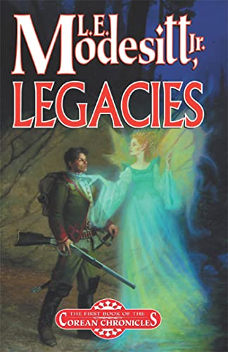 9780765397171: Legacies: A Corean Chronicles Novel