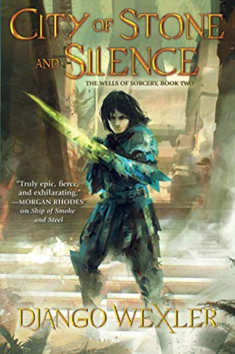 9780765397294: City of Stone and Silence (The Wells of Sorcery Trilogy)