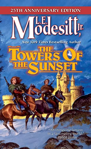 9780765398239: The Towers of the Sunset: 25th Anniversary Edition (Saga of Recluce)