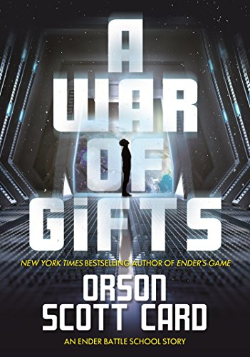 9780765398291: A War of Gifts: An Ender Battle School Story (Other Tales from the Ender Universe)
