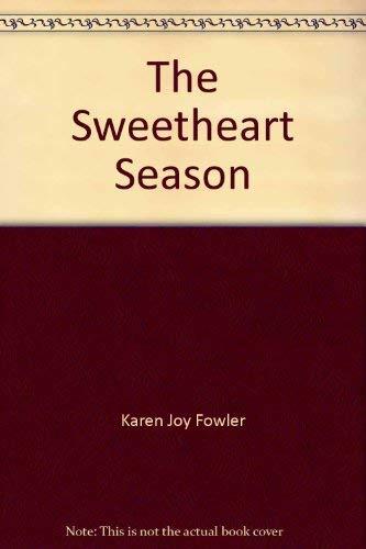 9780765519924: The Sweetheart Season.