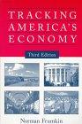 Tracking America's Economy: Frumkin, Norman