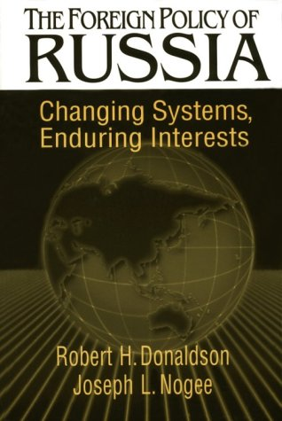 9780765600479: The Foreign Policy of Russia: Changing Systems, Enduring Interests