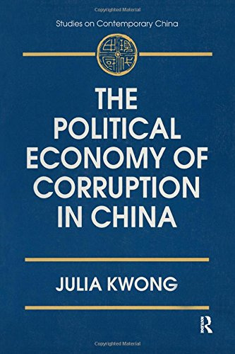 9780765600868: The Political Economy of Corruption in China (Studies on Contemporary China)