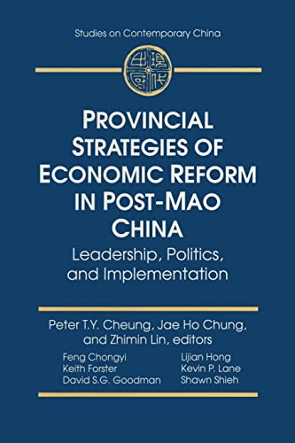 Provincial Strategies of Economic Reform in Post-Mao: Cheung, Peter T.Y.,