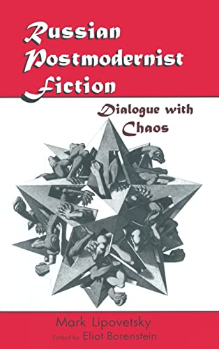 9780765601766: Russian Postmodernist Fiction: Dialogue with Chaos