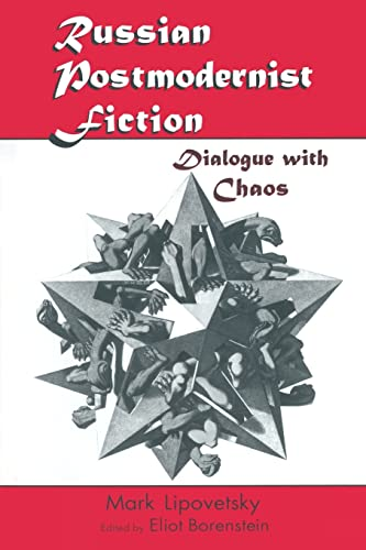 9780765601773: Russian Postmodernist Fiction: Dialogue with Chaos