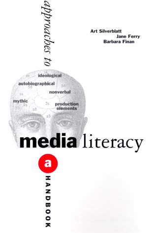 9780765601858: Critical Approaches to Media Literacy: A Handbook for Students and Teachers