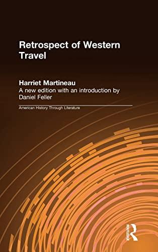 9780765602138: Retrospect of Western Travel (American History Through Literature)