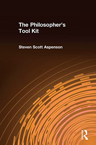 9780765602176: The Philosopher's Tool Kit