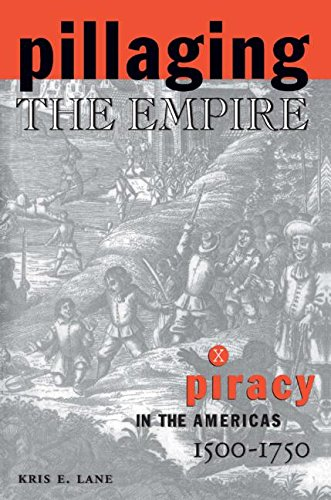 9780765602565: Pillaging the Empire: Piracy in the Americas, 1500-1750 (Latin American Realities)