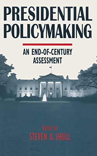 9780765602596: Presidential Policymaking: An End-of-century Assessment