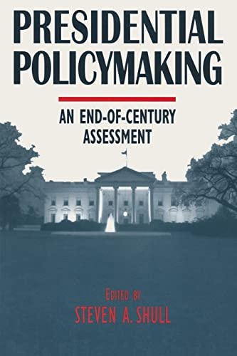 9780765602602: Presidential Policymaking: An End-of-century Assessment